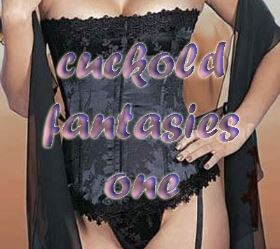 cuckold fantasies one