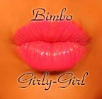 Bimbo Girly-Girl