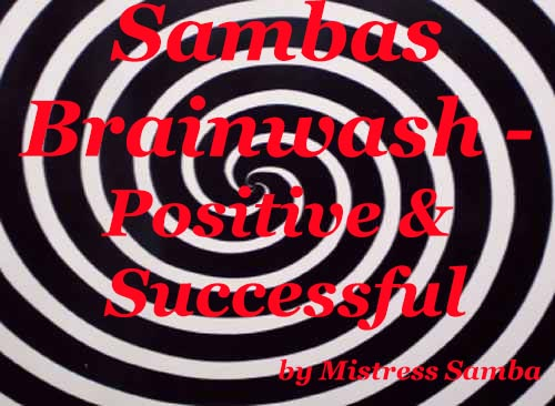 Sambas Brainwash - Positive and Successful