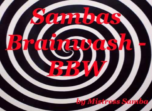Sambas Brainwash - BBW