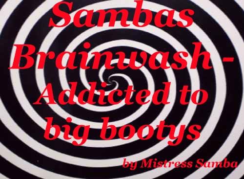 Sambas Brainwash - Addicted to big bootys