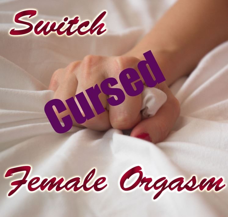 Curse female Orgasm
