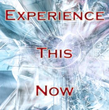 Experience this now