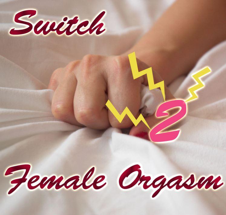 Switch-female Orgasm 2