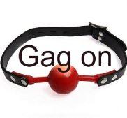 Gag on