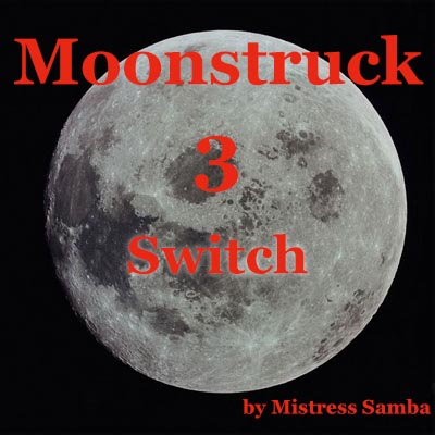 Moonstruck 3 Switch