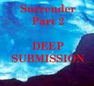 Surrender Part 2 - Deep submission
