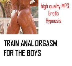 TRAIN ANAL ORGASM MALE RELEASE