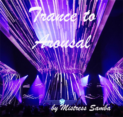 Trance to arousal