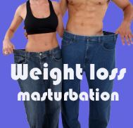Weight loss masturbation