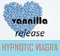 Hypnotic Viagra - Vanilla release